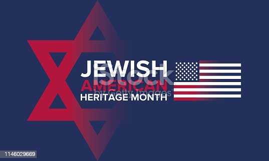 istock Jewish American Heritage Month. Celebrated in May. Annual recognition of Jewish American achievements in and contributions to the United States of America. Poster, card, banner and background. Vector illustration 1146029669