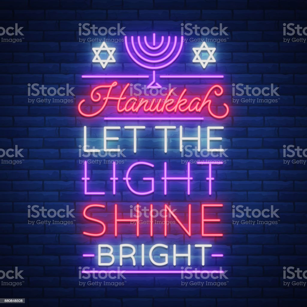 Jewish holiday Hanukkah is a neon sign, a greeting card, a...