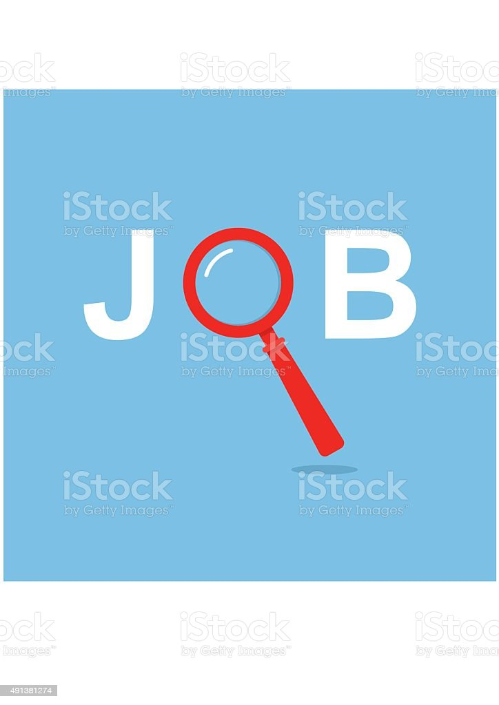 Job Search concept with Magnifying Glass vector art illustration