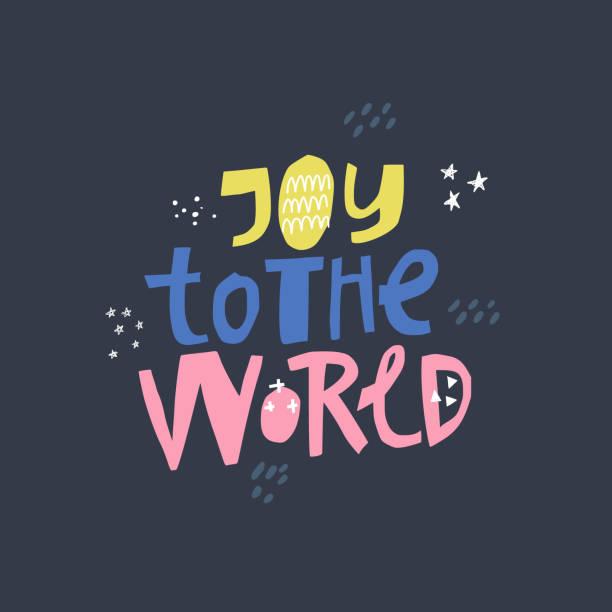 ilustrações de stock, clip art, desenhos animados e ícones de joy to the world hand drawn vector lettering - alegria
