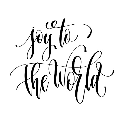 joy to the world - hand lettering inscription text