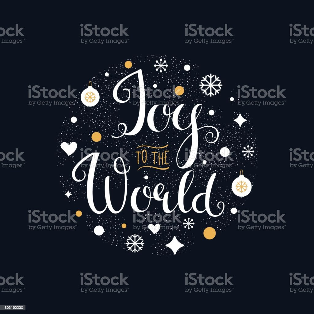 Joy to the World. Hand Lettering Sign vector art illustration
