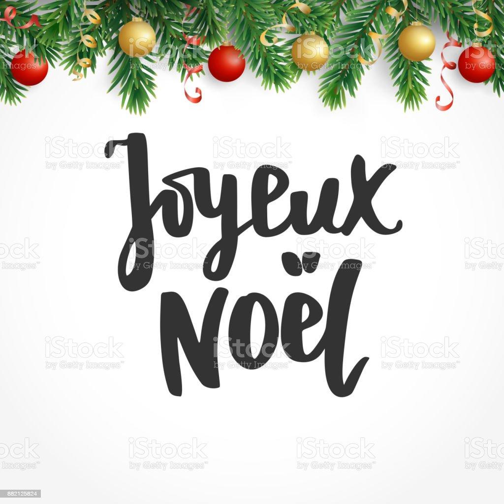 Joyeux noel text holiday greetings french quote fir tree branches holiday greetings french quote fir tree branches and baubles great m4hsunfo