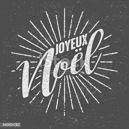 istock Joyeux Noël French ('Merry Christmas') Vintage Screen Print 540504262