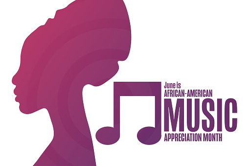 June is African-American Music Appreciation Month. Holiday concept. Template for background, banner, card, poster with text inscription. Vector EPS10 illustration.