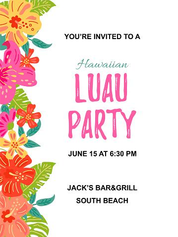 Jungle flowers and exotic leaves. Hawaiian Luau party invitation