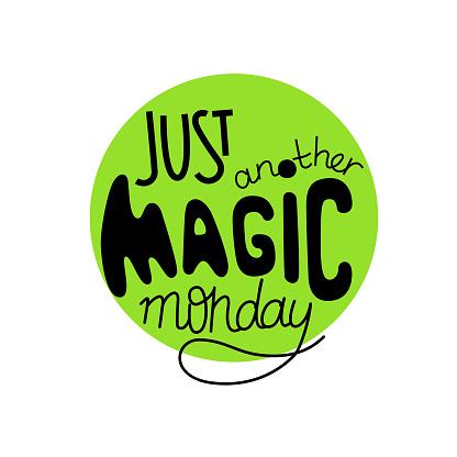 Nur Eine Weitere Magische Montag Schriftzug Zitat Stock Vektor Art und mehr Bilder von Abzeichen