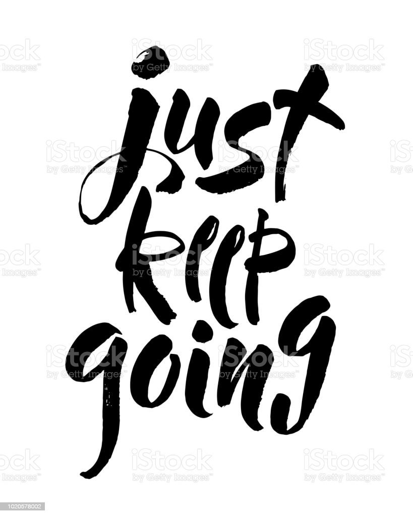 Just Keep Going Lettering Quote Card Vector Illustration With Slogan