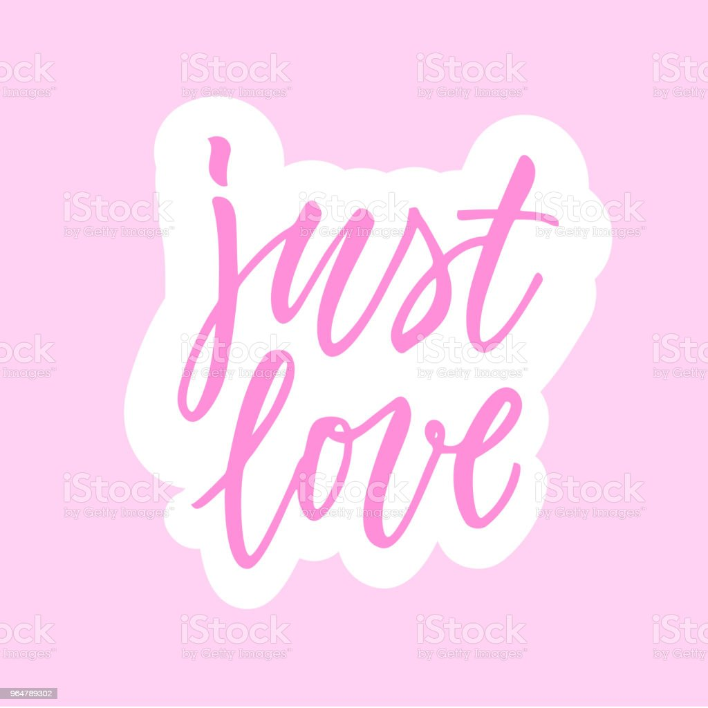 Just love! calligraphic sticker. royalty-free just love calligraphic sticker stock vector art & more images of decoration
