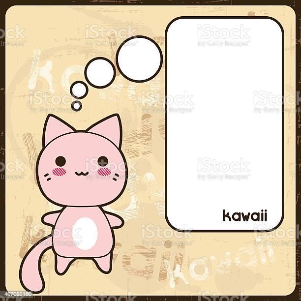 Kawaii card with cute cat on the grunge background vector id467062180?b=1&k=6&m=467062180&s=612x612&h=x jpcldnhuu2bka7mpkwqitnm6xno42r2tabeb0bbam=