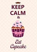 Keep calm and eat cupcake poster.