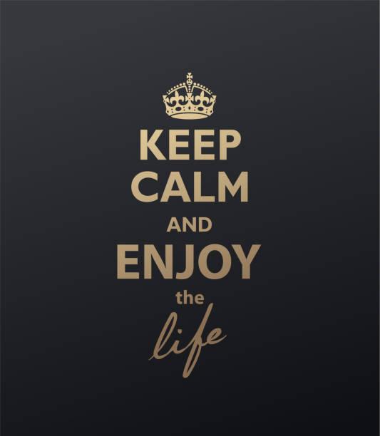 ilustrações, clipart, desenhos animados e ícones de mantenha a calma e aprecie a citação da vida. versão dourada - harmonia