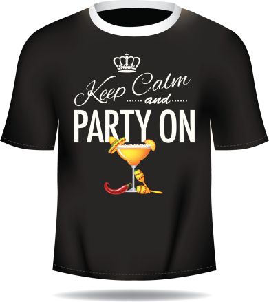 Keep calm and party on mans tee