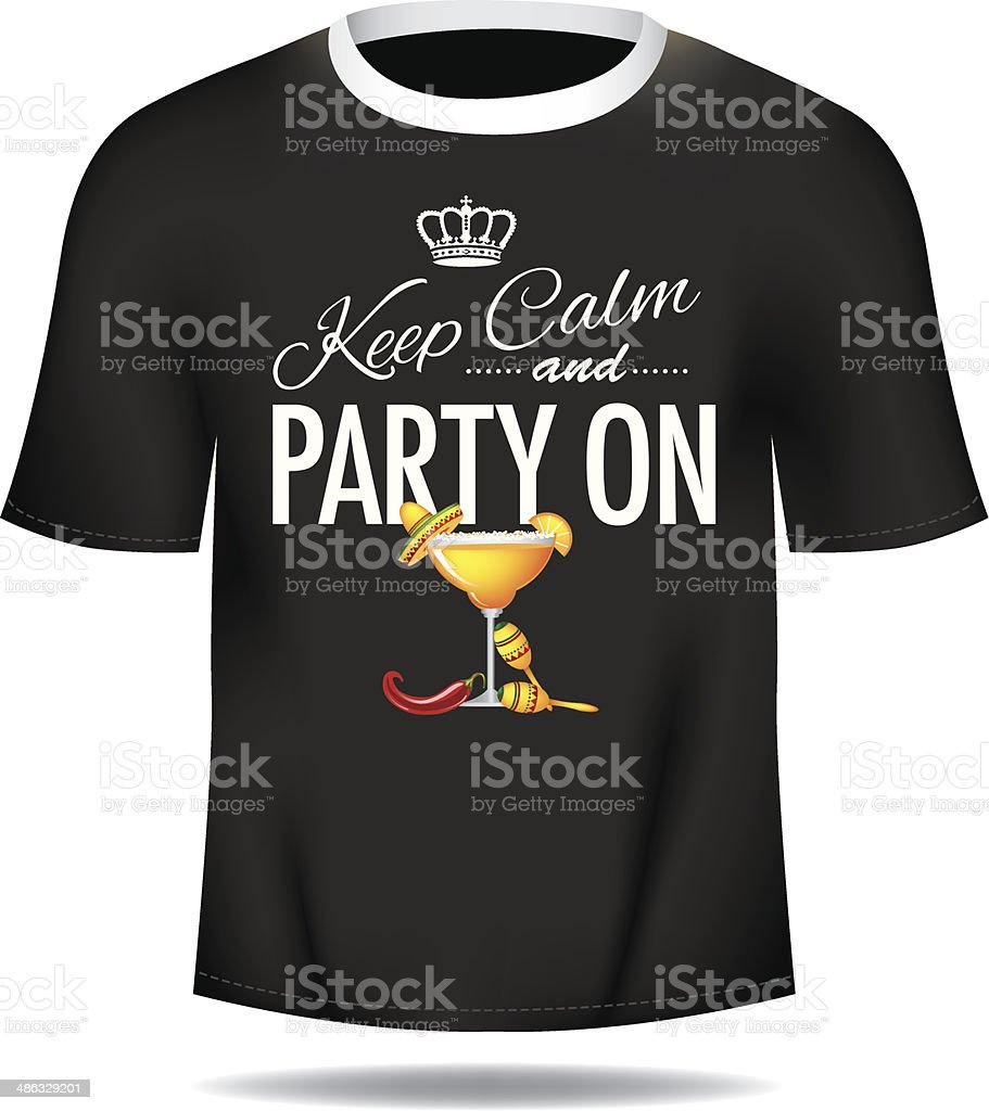 Keep calm and party on mans tee vector art illustration
