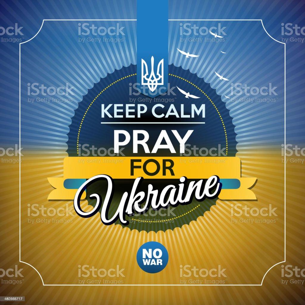 Keep calm and pray for Ukraine vector art illustration