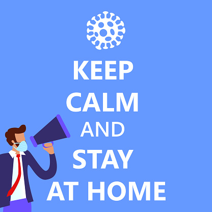 keep calm and stay at home and work from home while Wuhan Novel coronavirus 2019-nCoV pandemic outbreak, man in suit with blue medical face mask. Concept of coronavirus COVID-19 quarantine