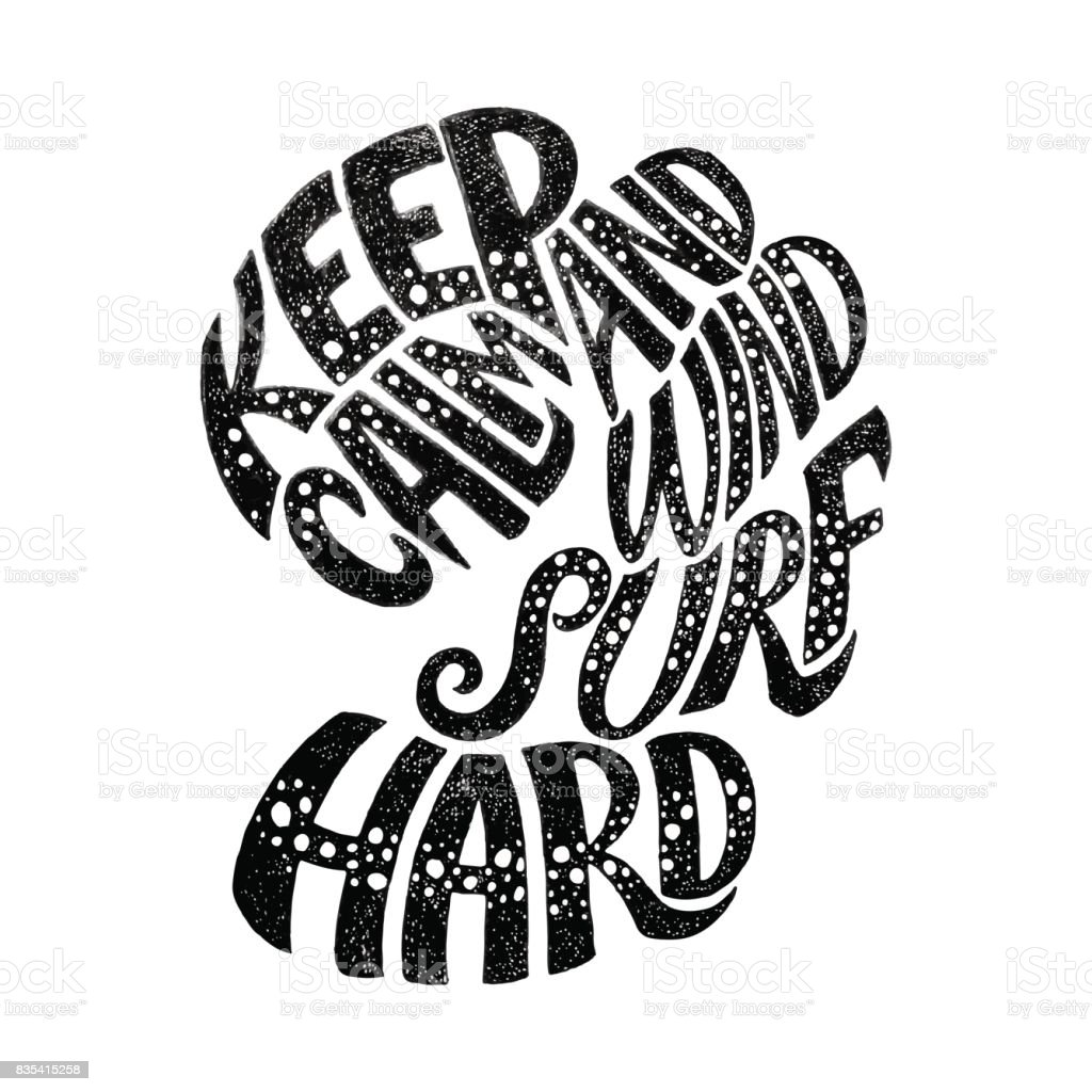 Keep Calm And Windsurf Hard Custom Hand Lettering Apparel T Shirt