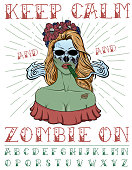 """""""Keep calm and zombie on"""" typeface poster."""