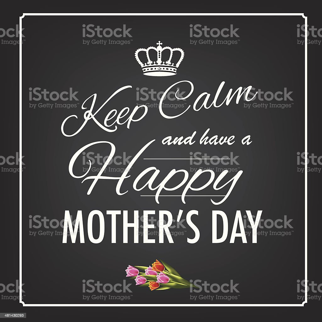 Keep calm happy mother's day design vector art illustration