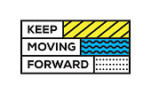Keep Moving Forward. Inspiring Creative Motivation Quote Template. Vector Typography - Illustration