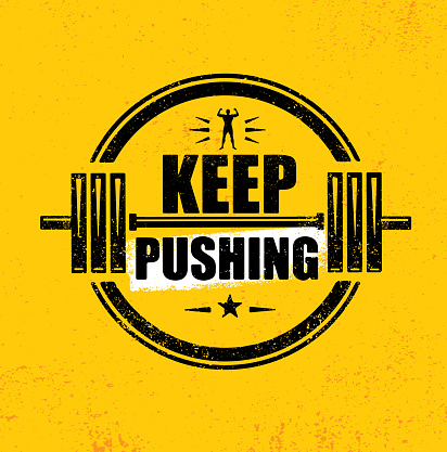 keep pushing inspiring workout and fitness gym motivation
