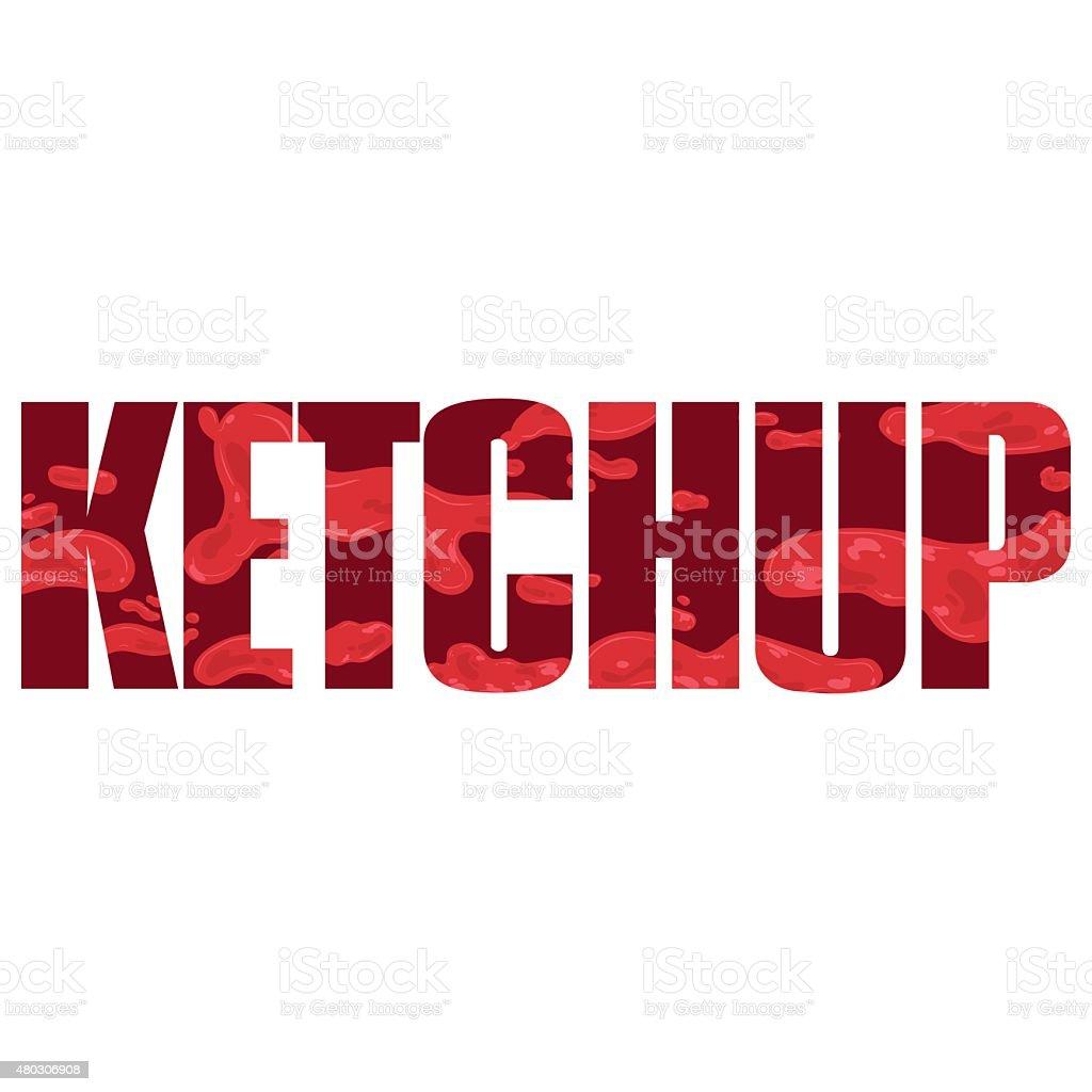 Ketchup sign vector art illustration
