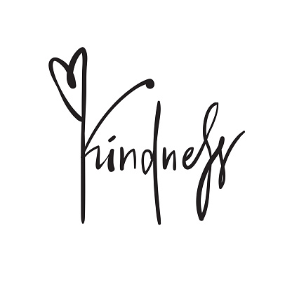 Kindness - simple inspire and motivational quote. Hand drawn beautiful lettering. Print for inspirational poster, t-shirt, bag, cups, card, flyer, sticker, badge. Elegant calligraphy writing