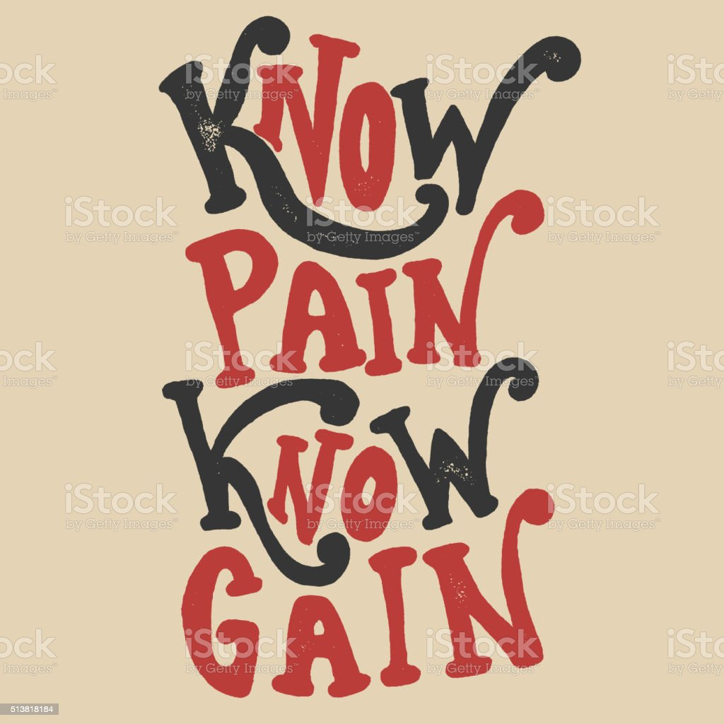 Know pain Know Gain vector art illustration