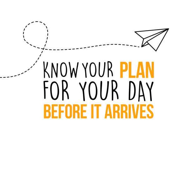 Know your plan for your day before it arrives vector art illustration