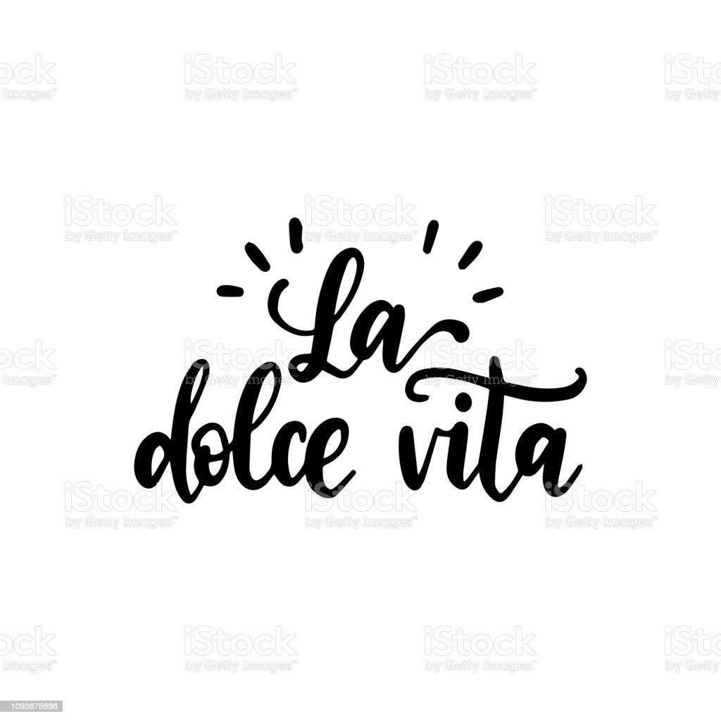 Ilustración De La Dolce Vita Traducción De Frase Manuscrita