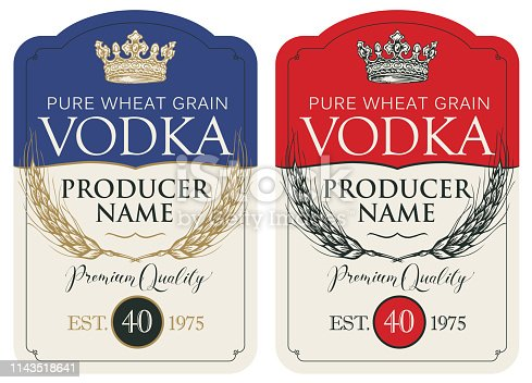 Set of two vector labels for vodka in the figured frame with crown, ears of wheat and inscriptions in retro style. Premium quality, pure wheat grain