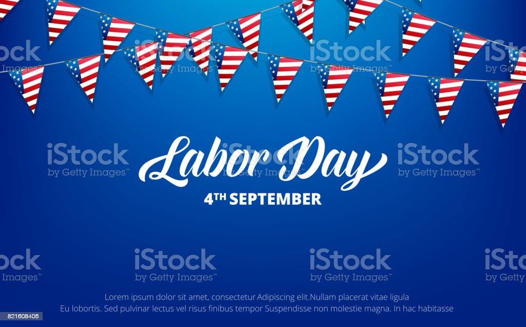 Labor Day. Banner for USA Labor Day. Background with trendy typography and USA flag buntings. vector art illustration
