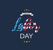 Labor Day blue card. Text as USA flag. Vector illustration. EPS10