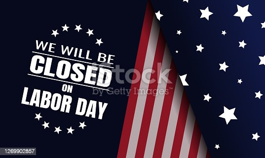 Labor day, we will be closed card or background. vector illustration.