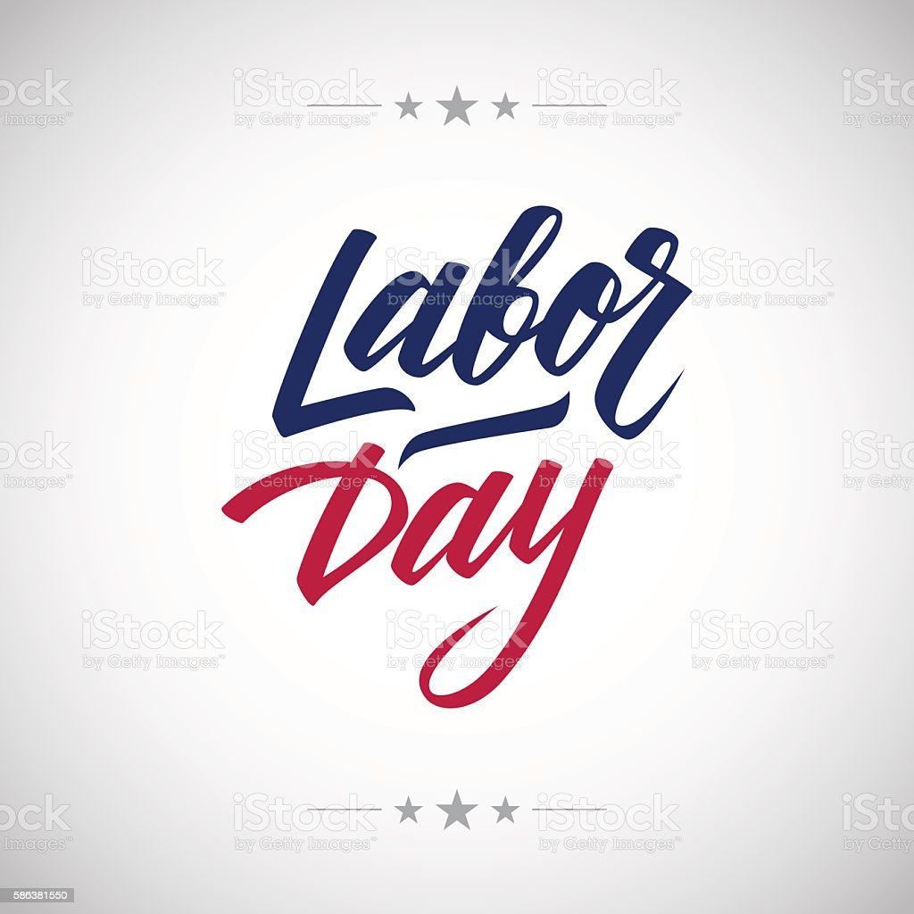Labor day handwritten inscription. vector art illustration