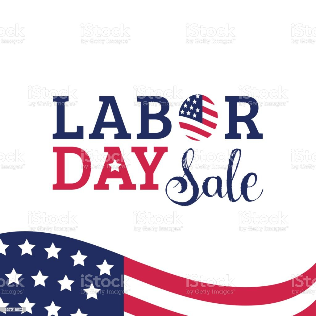 Labor Day Sale hand lettering vector background. Holiday discount card with USA flag illustration. Special offer poster. vector art illustration