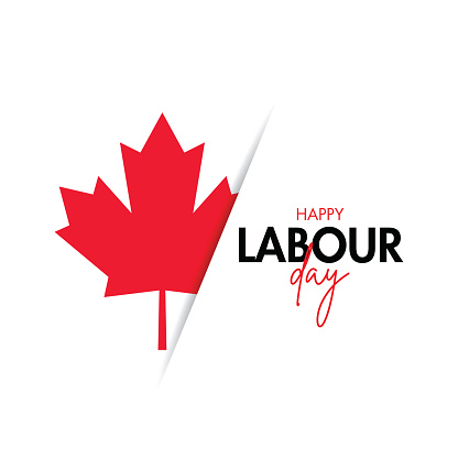 Labour Day Poster. Happy labour day. Canada Happy Labour Day vector illustration stock illustration