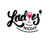 Hand lettering ladies night with wine glass illustration