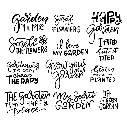Large set of hand lettering gardening quotes. Funny saying about gardens and flowers. Isolated trendy phrases on white background. Vector hand drawn illustration