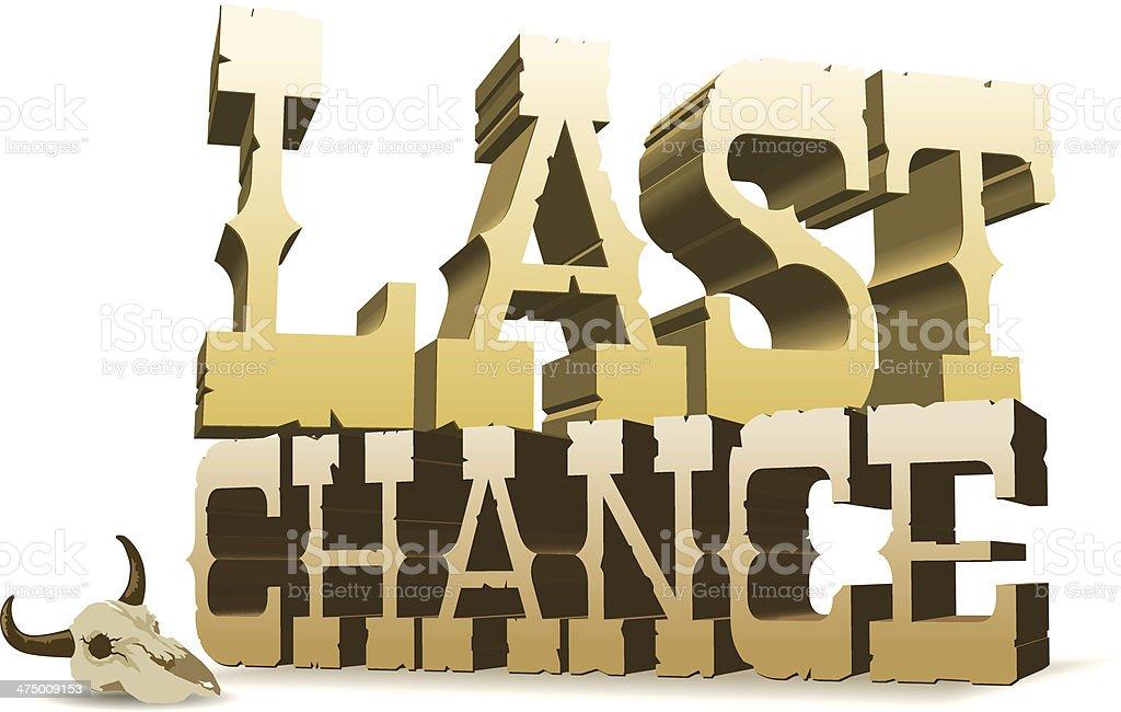 Last Chance Heading royalty-free stock vector art
