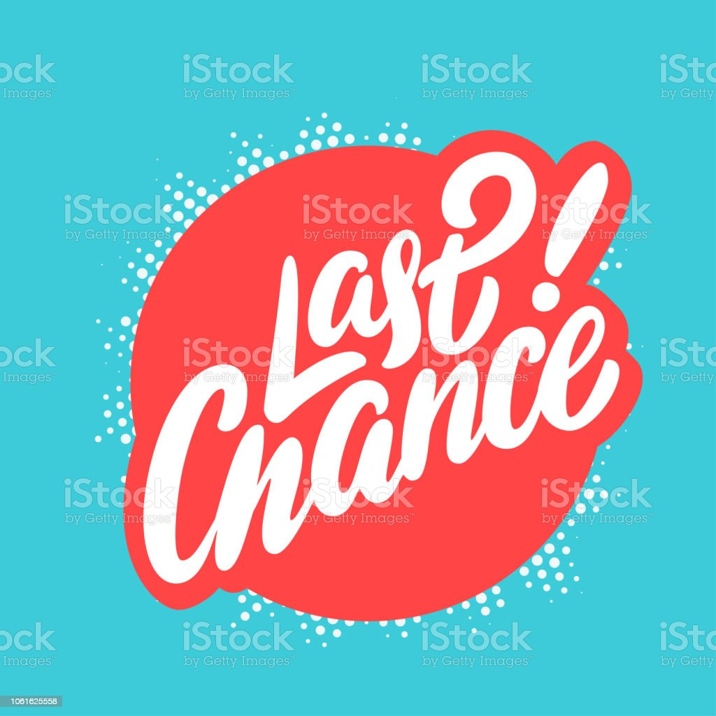 royalty free last chance clip art  vector images