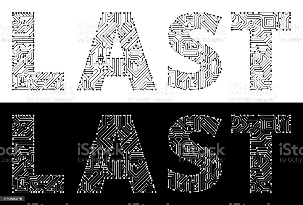 Last in Black And White Circuit Board Font vector art illustration