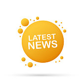Latest news sticker. Daily newspaper or news report banner. Vector stock illustration.
