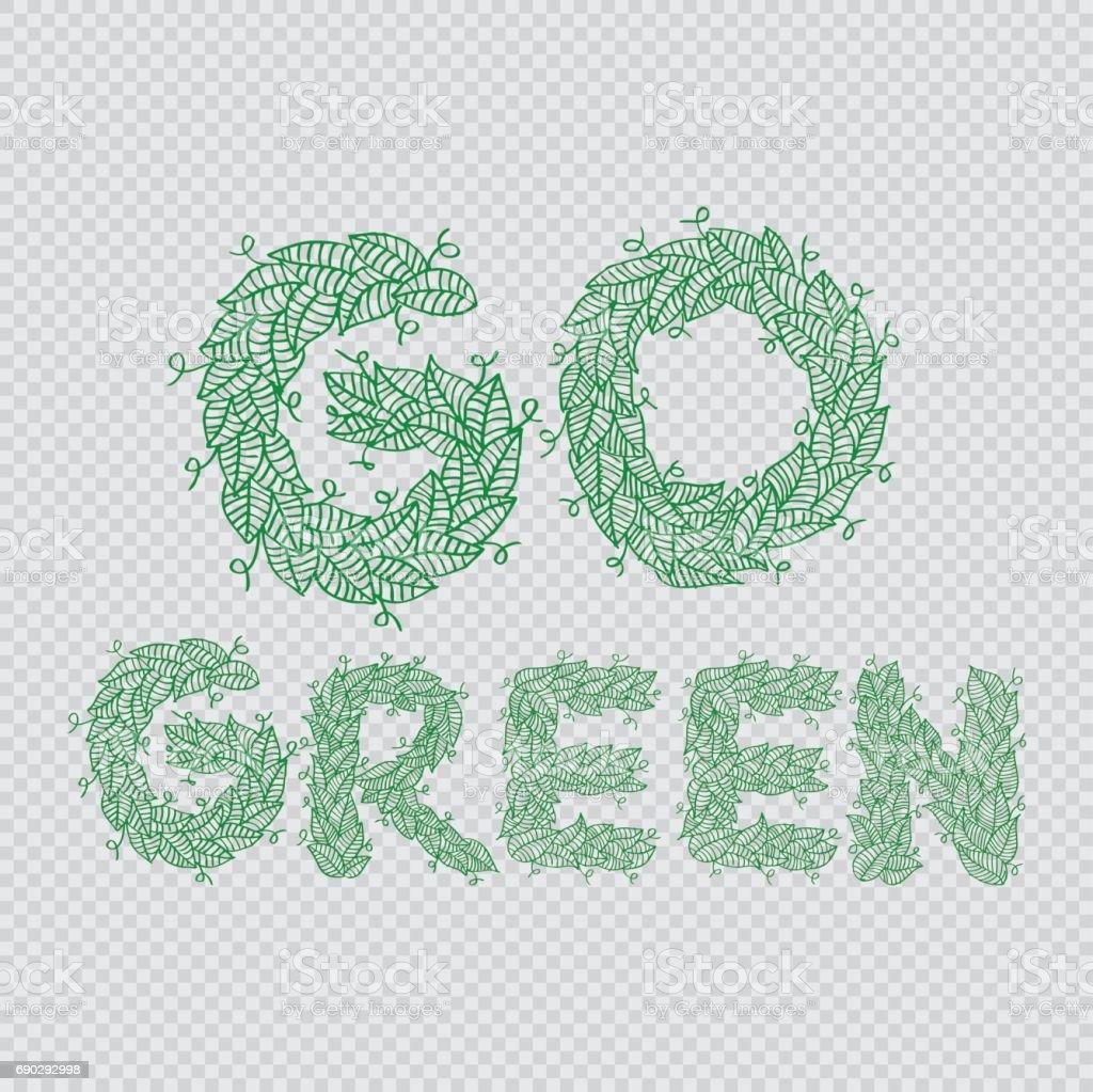 Leaves letters forming 'Go Green'. Hand drawing illustration. vector art illustration