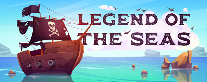 Legend of the seas cartoon banner with pirate ship