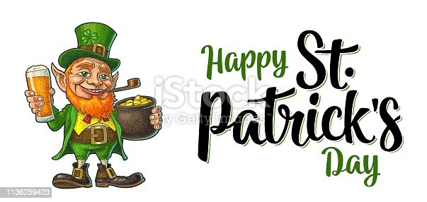 Leprechaun holding beer glass and pot of gold coins. Happy Saint Patrick's Day calligraphy handwriting lettering. Vector color vintage engraving illustration. Isolated on white background