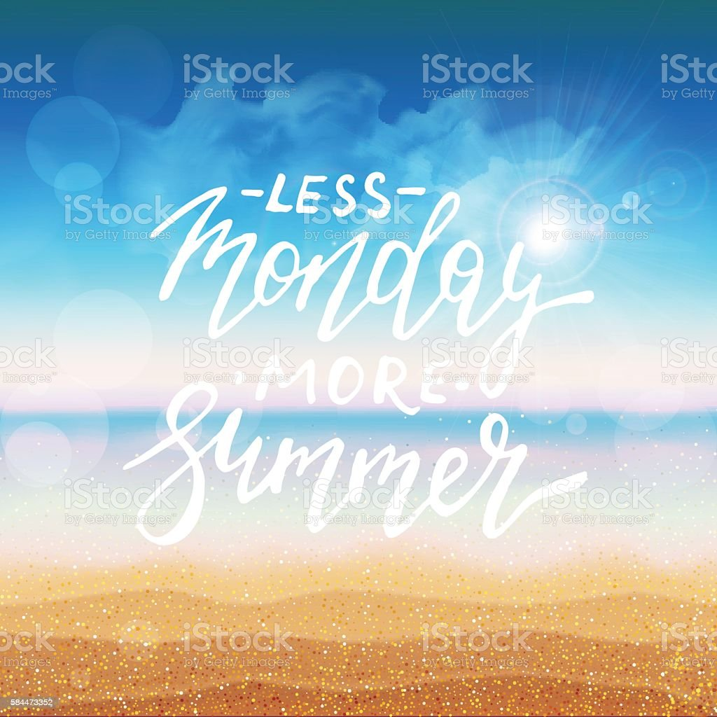 Less Monday more summer card vector art illustration