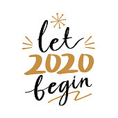 Let 2020 begin quote text for happy new year hand lettering typography vector illustration with fireworks symbol ornaments