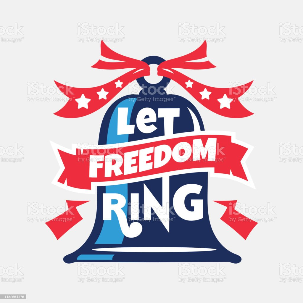 let dom ring phrase independence day labels and quotes about