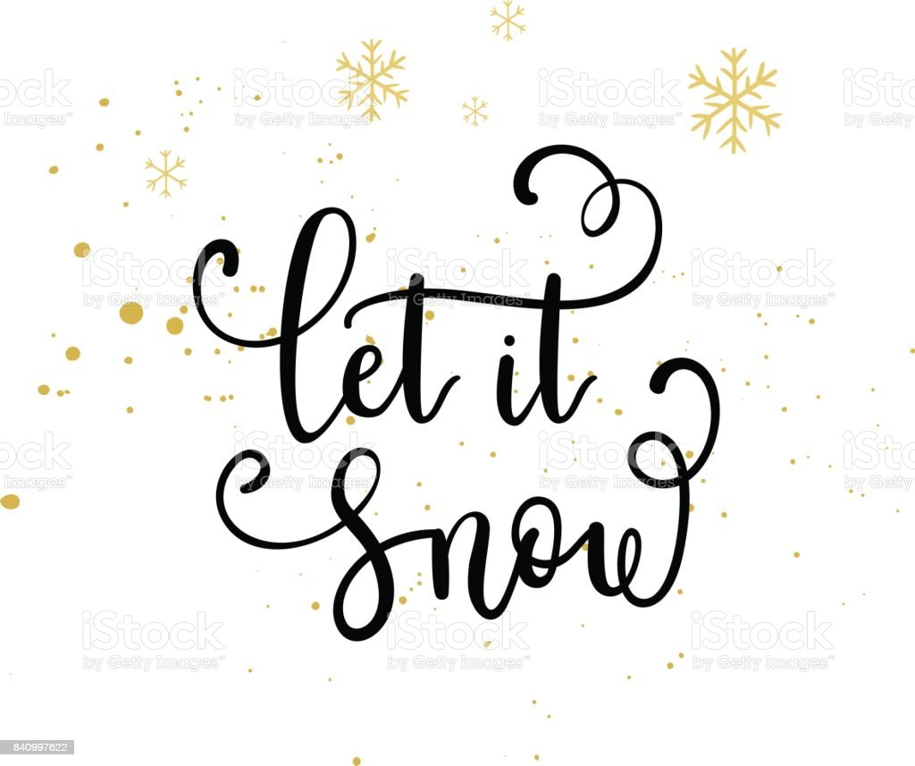Let it snow greeting card vector winter holiday background with let it snow greeting card vector winter holiday background with hand lettering calligraphy snowflakes kristyandbryce Choice Image